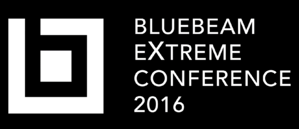 Bluebeam eXtreme Conference 2016